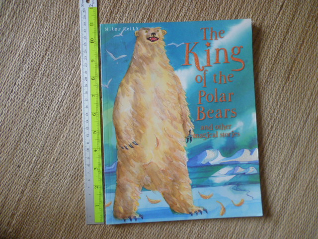 The King of the Polar Bears and Other Magical Stories (Paperback)
