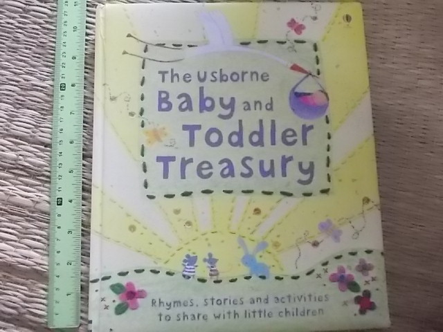 The Usborne Baby And Toddler Treasury (ปกนวม) Rhymes, stories and Activities to share with little Children hardback 100 Pages ราคา 250