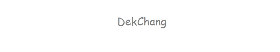 DekChang เด็กช่าง